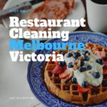 Restaurant Cleaning Melbourne Victoria